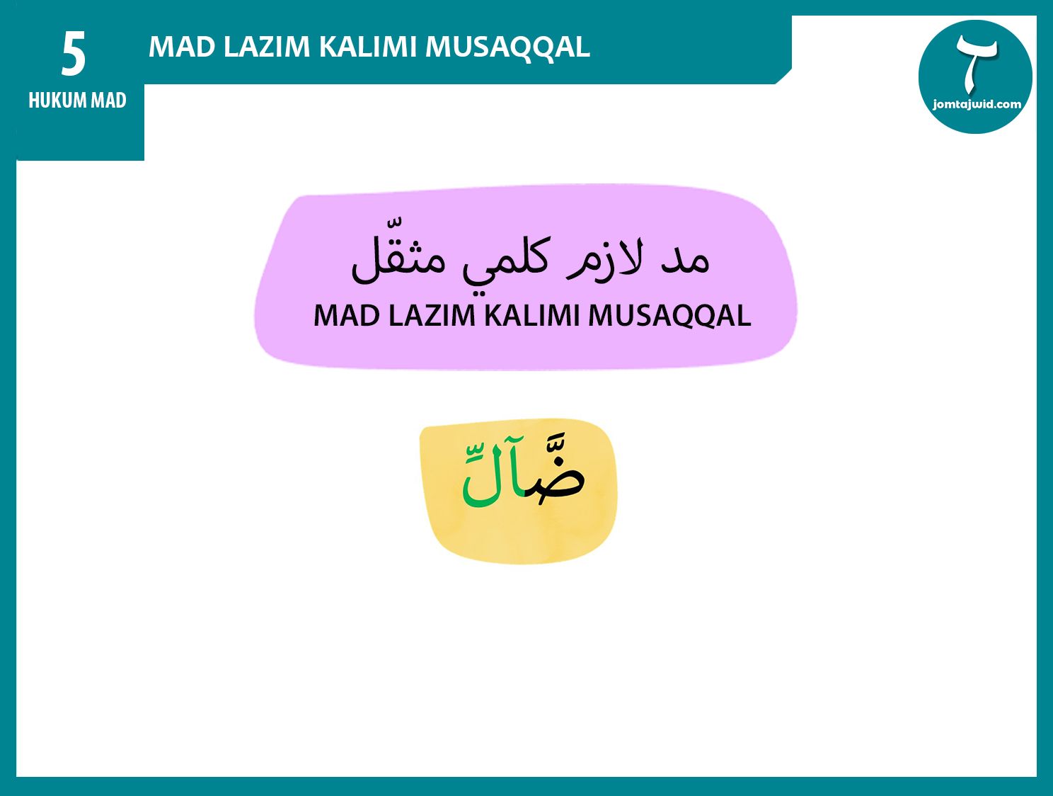 JomTajwid - Hukum mad lazim kalimi musaqqal 14 (Feature) new4